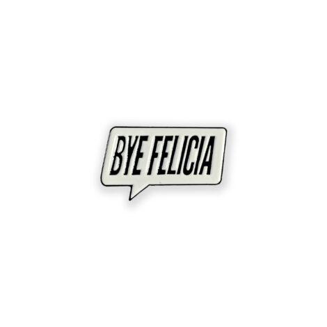 bye-felicia-poppin-pins